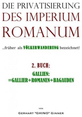 Die Privatisierung des Imperium Romanum. Bd.2