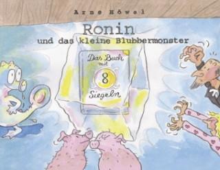 Ronin und das kleine Blubbermonster - Teil 2