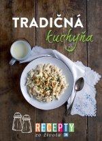 Recepty zo života 36 Tradičná kuchyňa