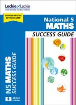 National 5 Mathematics Success Guide
