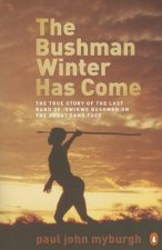 The Bushman winter has come