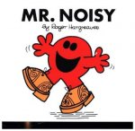 Mr. Noisy