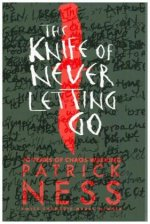 Knife of Never Letting Go