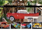 Classic Cars for Sale (Wall Calendar 2018 DIN A3 Landscape)