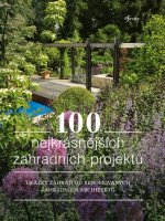 100 nejkrásnějších zahradních projektů