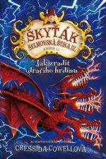 Škyťák Jak zradit dračího hrdinu (kniha 11)