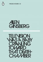 Television Was a Baby Crawling Toward That Deathchamber