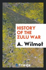 History of the Zulu War