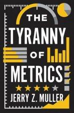 Tyranny of Metrics
