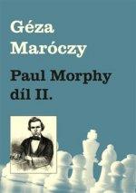 Paul Morphy díl II.