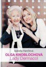 Olga Knoblochová Lady Dermacol
