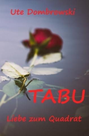 Tabu Liebe zum Quadrat