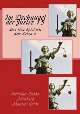 Im Dschungel der Justiz 15