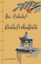 Jeřabiny z Hangzhou