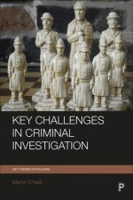 Key challenges in criminal investigation