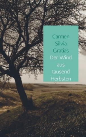 Der Wind aus tausend Herbsten