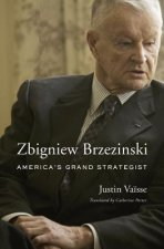 Zbigniew Brzezinski - America's Grand Strategist