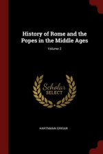 History of Rome and the Popes in the Middle Ages; Volume 2