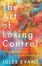 Art of Losing Control