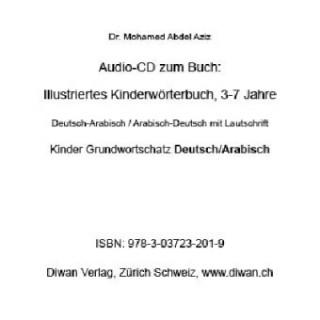 Audio CD zum Buch: Illustriertes Kinderwörterbuch, D-A/A-D, 3-7 Jahre, 200 Wörter