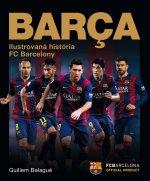 Barca Ilustrovaná história FC Barcelony