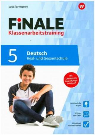 FiNALE Klassenarbeitstraining für die Real- und Gesamtschule - Deutsch 5. Klasse