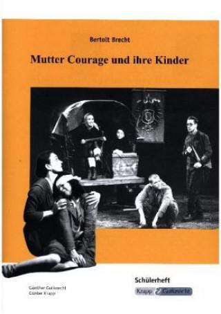 Bertolt Brecht, Mutter Courage und ihre Kinder, Schülerheft