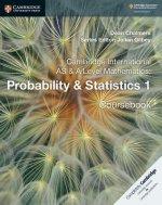 Cambridge International AS & A Level Mathematics: Probability & Statistics 1 Coursebook