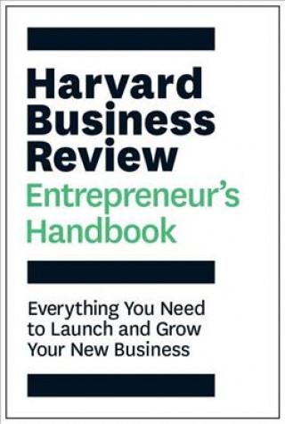 Harvard Business Review Entrepreneur's Handbook
