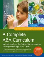 Complete ABA Curriculum for Individuals on the Autism Spectrum with a Developmental Age of 4-7 Years