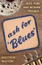 Ask for Blues