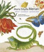 Maria Sibylla Merian - Artist, Scientist, Adventurer