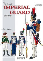 French Imperial Guard Volume 1