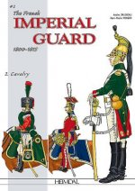 French Imperial Guard Volume 2