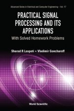 Practical Signal Processing And Its Applications: With Solved Homework Problems