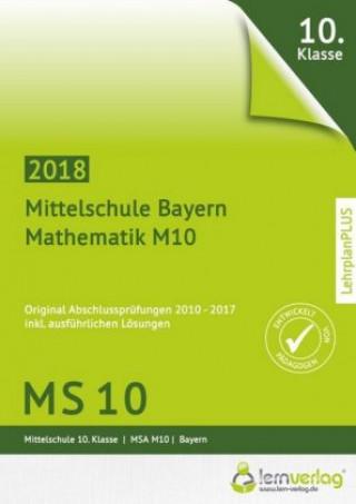 Abschlussprüfung Mathematik M10 Mittelschule Bayern 2018