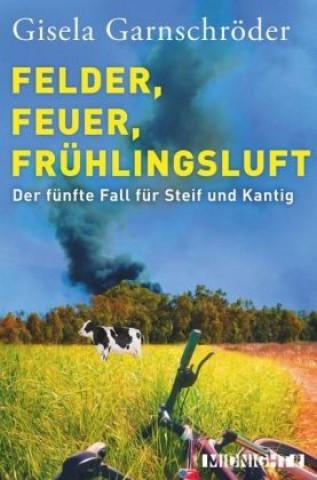 Felder, Feuer, Frühlingsluft