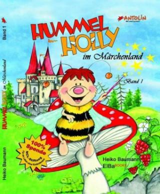 Hummel Holly im Märchenland 1