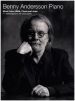 Benny Andersson Piano -Music from ABBA, Chess and more - 21 transcriptions for piano solo- (Piano Solo Book)