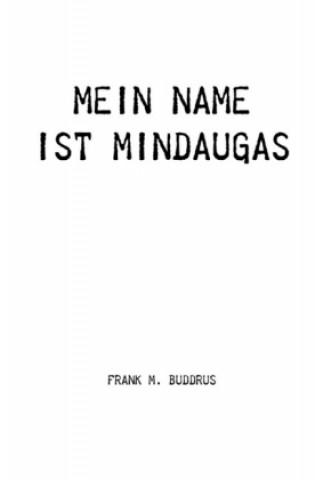 Mein Name ist Mindaugas