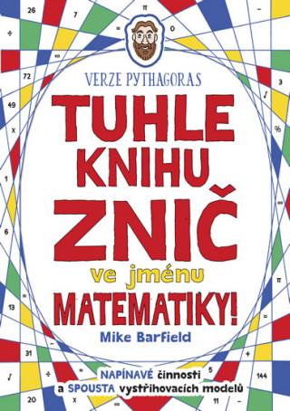 Tuhle knihu znič ve jménu matematiky!