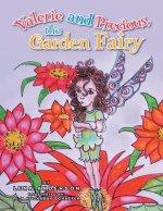 Valerie and Precious, the Garden Fairy