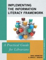 Implementing the Information Literacy Framework
