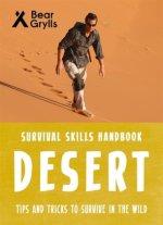Bear Grylls Survival Skills: Desert