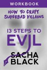 13 Steps To Evil