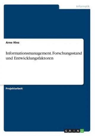 Informationsmanagement. Forschungsstand und Entwicklungsfaktoren
