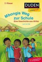 Leseprofi - Mbongis Weg zur Schule. Eine Geschichte aus Afrika, 2. Klasse