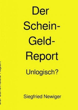 Der ScheinGeld-Report