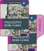 Oxford IB Diploma Programme: Philosophy Being Human Print and Online Pack