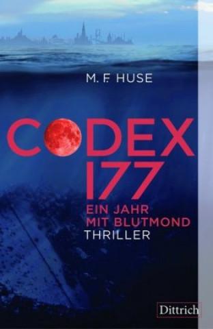 Codex 177. Ein Jahr mit Blutmond